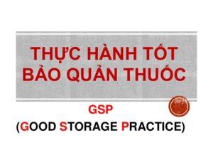 GSP - Thực hành tốt bảo quản thuốc
